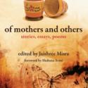 Of Mothers and Others, ed. Jaishree Misra