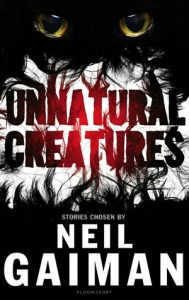 unnatural creatures book